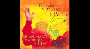 Brian Martin & Worship 4 Life - Just For Who You Are