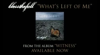 What's Left Of Me Blessthefall