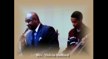 Rev. Melvin Bufford, It's Praying Time