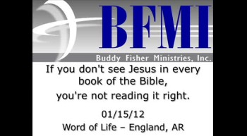 If you don't see Jesus in every book of the Bible, you're not reading it right.