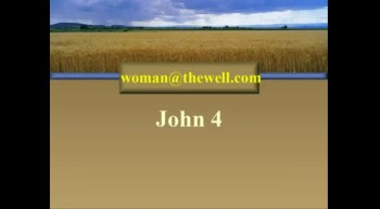 Revisiting the Woman at the Well - 2/5/2012