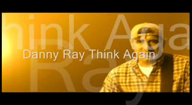 Danny Ray Think Again