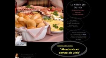 Abundancia en tiempos de Crisis. Pastor Julio Rodriguez. La voz del que no es