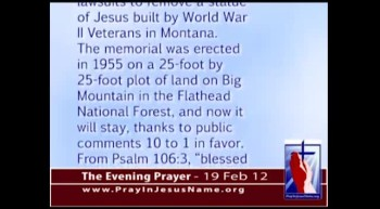 The Evening Prayer - 19 Feb 12 - Jesus Statue Can to Stay in National Park Atheists Threaten Lawsuit