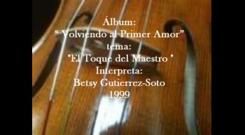El Toque del Maestro/El Violin