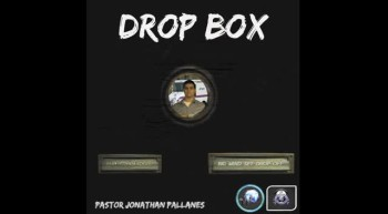 Drop Box - Single Preview - Pastor Jonathan Pallanes Ft...
