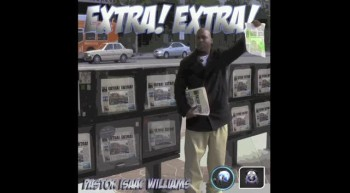 Extra! Extra! - Single Preview - Pastor Isaac Williams Ft...