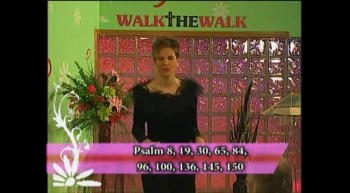 Walk the Walk with Ramona Wink-Praise Brings Passion!-3-7-2012