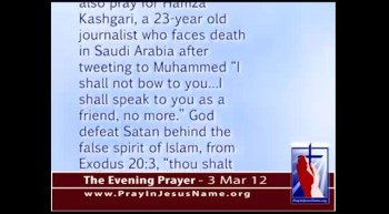The Evening Prayer - 03 Mar 12 - Pastor, Journalist face death by Muslims in Iran, Saudi Arabia