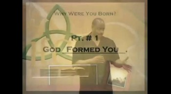 Rev. Neal Henderson - Why Were You Born - Part 2