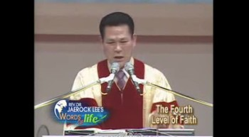 Jaerock Lee: Measure of faith, part 17