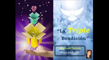 La Triple Bendicin. Pastora Leonor Rodrguez, Iglesia Nueva Vida, La voz del que no es