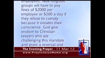 The Evening Prayer - 11 Mar 12 - Obamacare to Fine Religious Groups $2000 Per Employee