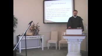 "Catechism: ""The Duties of Equality,"" R. Scott MacLaren, First OPC Perkasie PA 3/11/2012"