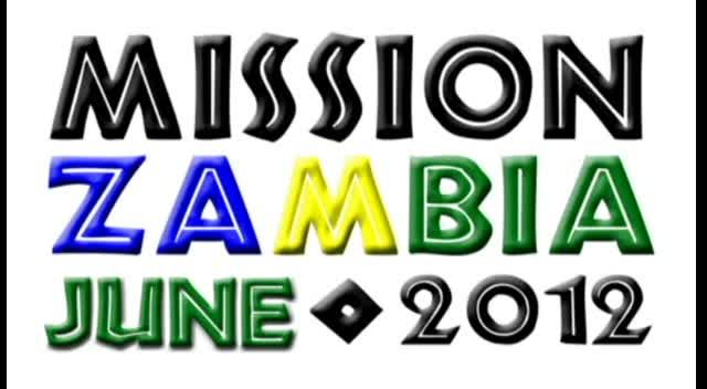 MISSION ZAMBIA 2012