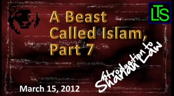 A Beast Called Islam, Part 7
