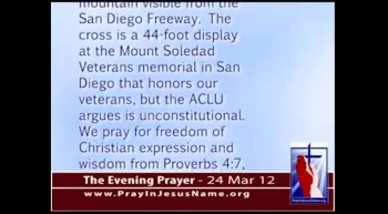 The Evening Prayer - 24 Mar 12 -  SCOTUS to hear ACLU vs. Jesus in Mt. Soledad Cross Case