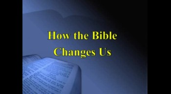 40 Days in the Word #2 - How the Bible Changes Us - 3/4/2012