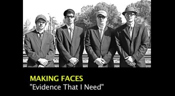 EVIDENCE THAT I NEED by Making Faces (Lyric Video)