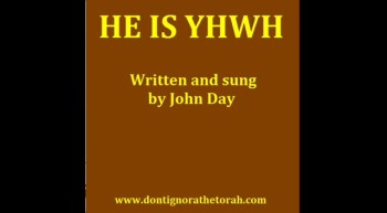 HE IS YHVH-Written and sung by John Day