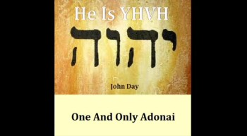 ONE AND ONLY ADONAI-Written and sung by John Day