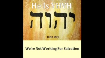 WE'RE NOT WORKING FOR SALVATION Written and sung by John Day
