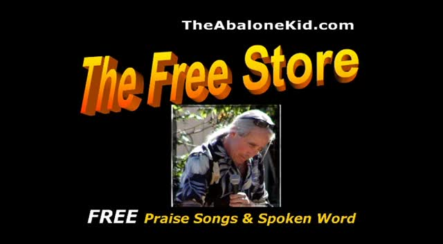 EVER BEEN TO FREE STORE?...ETERNITY AWAITS~The Abalonekid