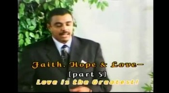 Faith, Hope and Love - Bishop Dag Heward-Mills