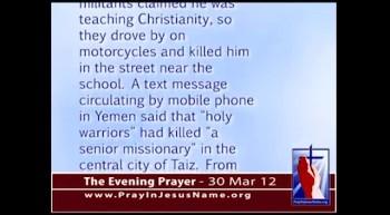 The Evening Prayer  - 30 Mar 12 - American Christian gunned down in Yemen
