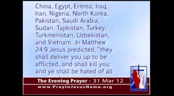 The Evening Prayer  - 31 Mar 12 - These Sixteen Countries Kill the Most Christians
