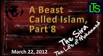 A Beast Called Islam, Part 8