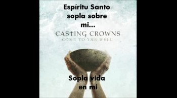Spirit Wind - Casting Crowns [Spanish subtitles]
