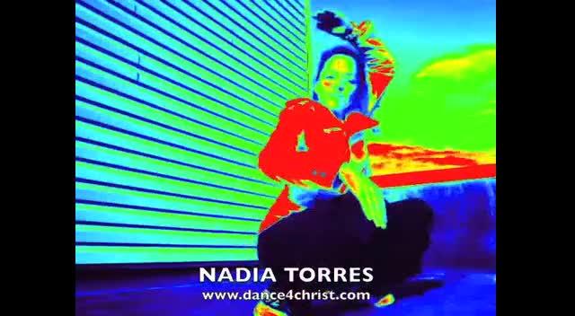 NADIA TORRES DANCING 4 CHRIST