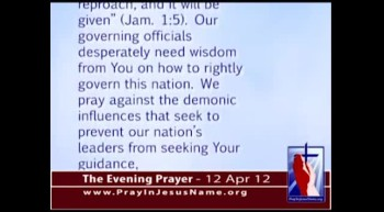 The Evening Prayer - 12 Apr 12 - ACLU threatens to sue NC to stop Jesus prayers