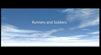 Runners and Soldiers