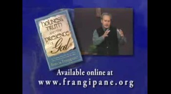 Holiness, Truth and the Presence of God by Francis Frangipane