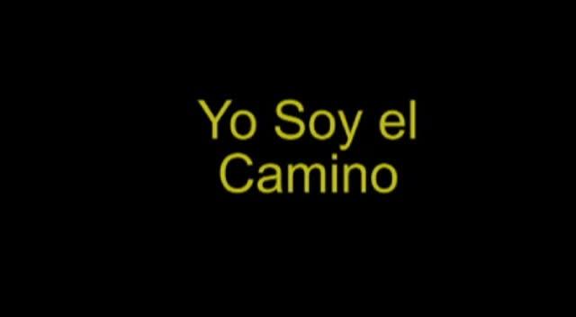 Yo Soy El Camino - San Juan 14-6