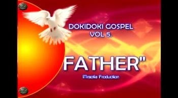 FATHER-by the dokidoki gospel volume 5