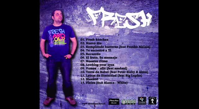 Fresh Sánchez (feat Big Lupho) - Letras de Eternidad