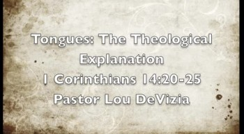 Tongues: the Theological Explanation