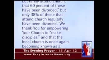 The Evening Prayer - 15 Apr 12 - Divorce Rate Much Lower Among Church-goers than Non-Church-Goers