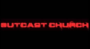 Outcast Church Promo