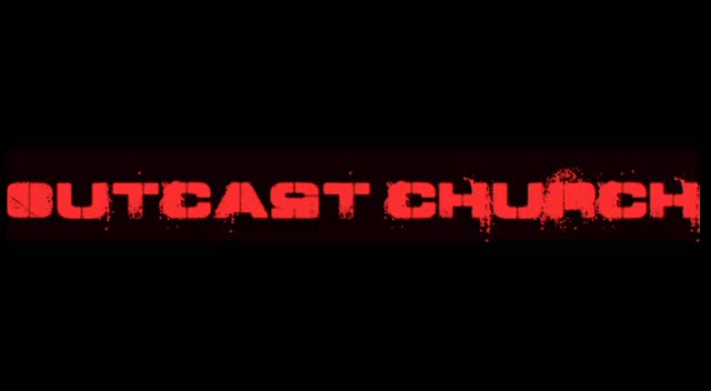 Outcast Church Promo