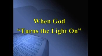 40 Days in the Word #3 - Illumination: When God Turns the Lights On - 3/11/2012