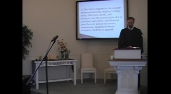 "Catechism: ""The Sanctity of Marriage,"" Rev. R. Scott MacLaren, Pastor, First OPC Perkasie, PA"