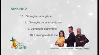 L'Heure de la Bonne Nouvelle - Série 2012