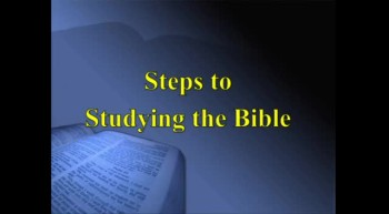40 Days in the Word #4 - Steps to Bible Study - 3/18/2012