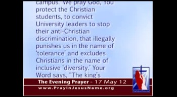 The Evening Prayer  - 17 May 12 - Congressmen warn Vanderbilt  to Stop Anti Christian Discrimination