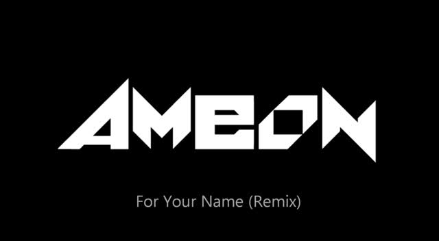 For Your Name (remix)