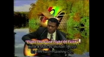 Fight The Good Fight Of Faith!